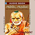 Anbe Arule Audiobook by  Bharaneedharan Narrated by  Bharaneedharan