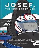 Josef, The Indy Car Driver