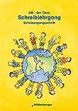 ABC der Tiere – Schreiblehrgang SAS in Heftform: Lehrwerksunabhängig - LehrplanPLUS ZN 180/14-GS - einsetzbar in Klassenstufe 1 und 2