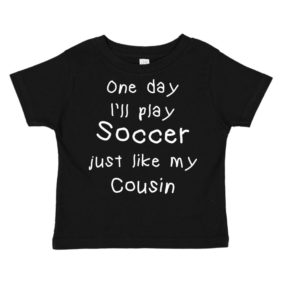 Toddler//Kids Short Sleeve T-Shirt One Day Ill Play Soccer Just Like My Cousin