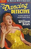 img - for THE DANCING DETECTIVE. book / textbook / text book