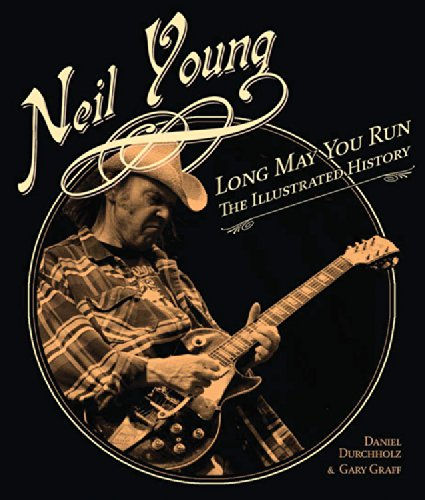 neil-young-long-may-you-run-the-illustrated-history