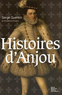 Histoires d'Anjou, Quentin, Serge