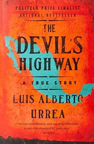 The Devil's Highway: A True Story from Luis Alberto Urrea