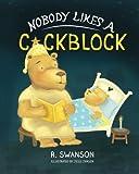 Nobody Likes a Cockblock