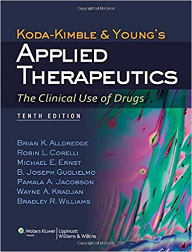 Koda kimble and youngs applied therapeutics the clinical use of koda kimble and youngs applied therapeutics the clinical use of drugs tenth north american edition fandeluxe Choice Image