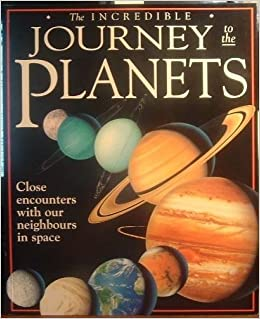 The Incredible Journey to the Planets by Nicholas Harris (1999-08-02)