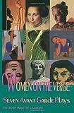Women on the Verge, Rosette C. Lamont, 1557831483