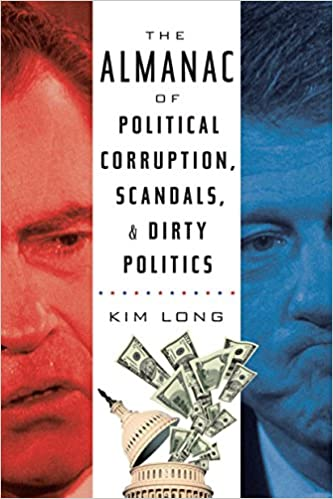 Six Questions for Kim Long on the History of Political Sleaze