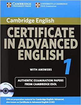 Cambridge Certificate In Advanced English 1 For Updated Exam Self Study Pack Official Examination Papers From University Of ESOL Examinations