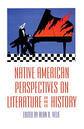 Native American Perspectives on Literature and History (American Indian Literature and Critical Studies Series) by Alan R. Velie (1995-10-15)