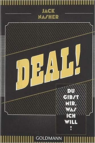 Cover des Buchs: Deal! Du gibst mir, was ich will!