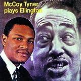 Mccoy Tyner Plays Ellington [Import allemand]