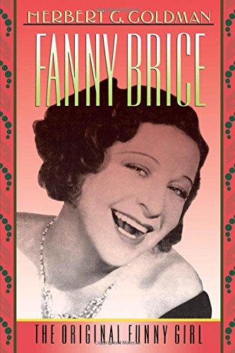 Fanny Brice: The Original Funny Girl