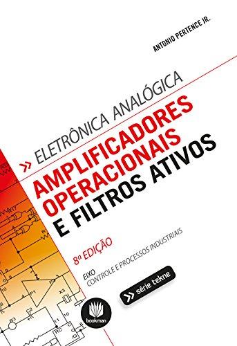 Amplificadores Operacionais e Filtros Ativos, 8ed. (Tekne) (Portuguese Edition) by