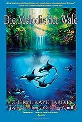Die Melodie der Wale (German Edition)