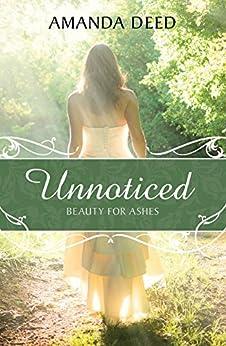 Unnoticed by [Deed, Amanda]