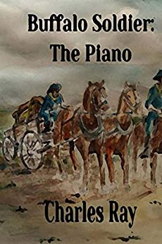 Buffalo Soldier: The Piano by [Ray, Charles]