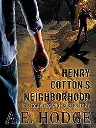 Henry Cotton's Neighborhood: A Short Story of Suburban Suspense