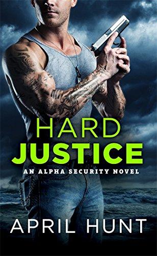 Hard Justice  Alpha Security