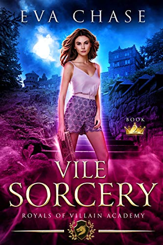 Royals of Villain Academy 2: Vile Sorcery