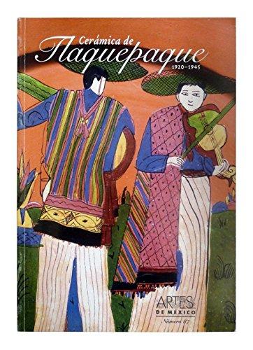 Ceramica de Tlaquepaque (Pottery of Tlaquepaque), Artes de Mexico # 87 (Bilingual edition: Spanish/English) (Coleccion Artes De Mexico/ Collection Arts of Mexico) (Spanish - History Pottery Mexican