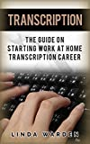 Wish to work from home?For those who are good at typing, you can start to put those skills to use once and for all. The power of transcription cannot be undermined.Linda Warden illustrates what transcription is able to provide in this work from home ...
