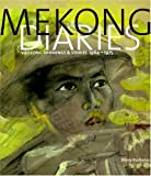 Mekong Diaries: Viet Cong Drawings and Stories, 1964-1975