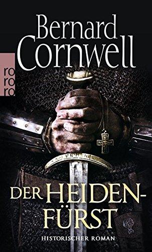 Der Heidenfürst (Die Uhtred-Saga, Band 7)