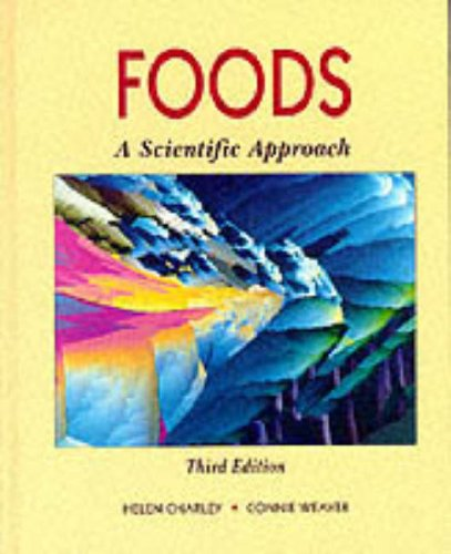 Foods: A Scientific Approach (3rd Edition)