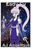 Lady Cy, Aj Angelique, 1458354946
