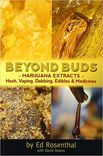 Beyond Buds: Marijuana Extracts—Hash, Vaping, Dabbing, Edibles and Medicines by Ed Rosenthal book cover features 4 images of golden conentrates.