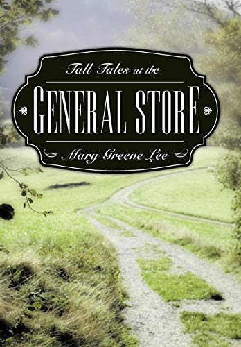 Tall Tales at the General ()