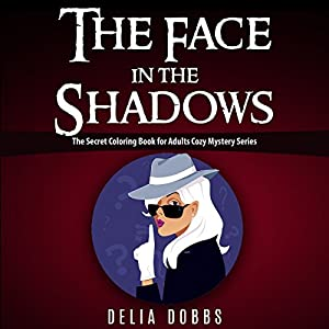 The Face in the Shadows Audiobook