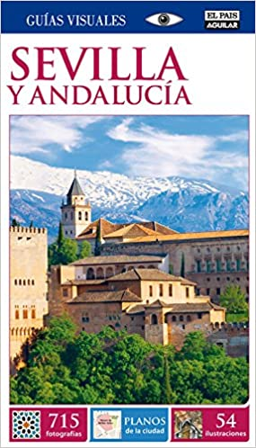 Sevilla y Andalucía (Guías Visuales): Amazon.es: Varios autores ...