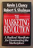 img - for Marketing Revolution: A Radical Manifesto for Dominating the Market Place book / textbook / text book
