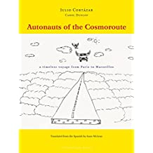 Autonauts of the Cosmoroute: A Timeless Voyage from Paris to Marseilles