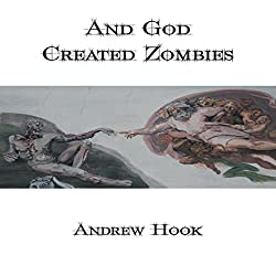 And God Created Zombies