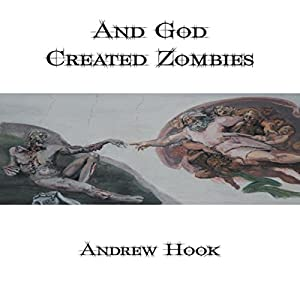 And God Created Zombies Audiobook