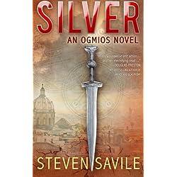 Silver (An Ogmios Team Novel) (Volume 1)