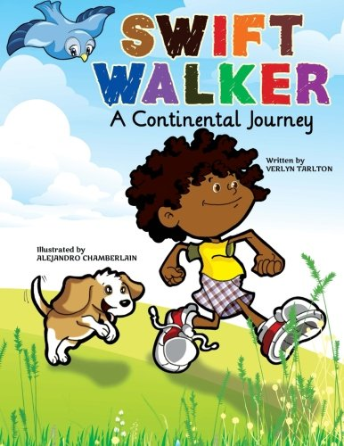 - Swift Walker: A Continental Journey: Geography Books for Kids! (Volume 1)