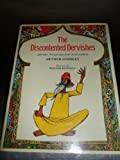 img - for The Discontented Dervishes and other Persian Tales from Sa'di Retold by Arthur Scholey by Arthur Scholey (1977-07-14) book / textbook / text book