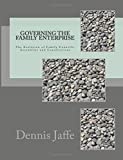 img - for Governing The Family Enterprise: The Evolution of Family Councils, Assemblies and Constitutions book / textbook / text book