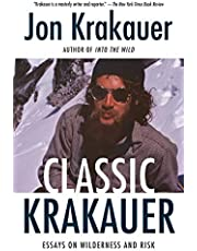 Classic Krakauer: Essays on Wilderness and Risk