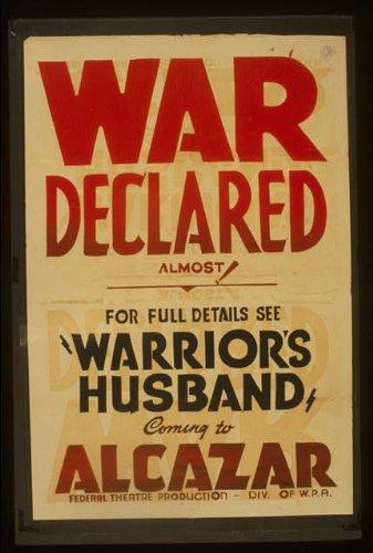 Photo: War Declared,Warrior's Husband,Alcazar,260 O'Farrell Street,San - O Francisco Street San Farrell
