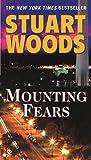 Mounting Fears, Stuart Woods, 0451227751