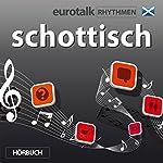 EuroTalk Rhythmen schottisch |  EuroTalk