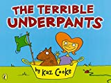 kaz cooke kindle - The Terrible Underpants