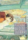 Cité Saturne (la) Vol.2