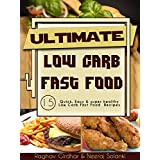 Niedrig Carb Fast Food: TOP 15 Quick, Easy & super healthy Low Carb Fast Food Diet Recipes